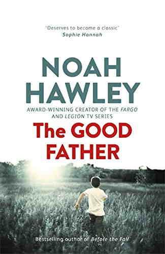 Ной Хоули. Хороший отец