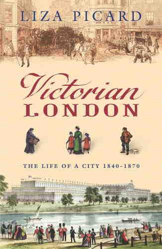 Лайза Пикард. Викторианский Лондон