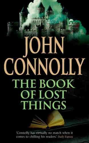 Джон Коннолли. Книга потерянных вещей