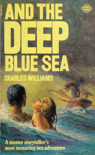 Чарльз Вильямс. Глубокое синее море