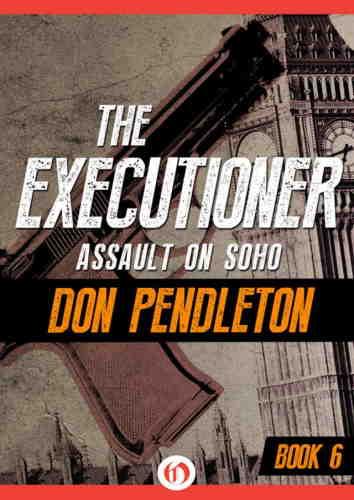 Дон Пендлтон. Наступление на Сохо
