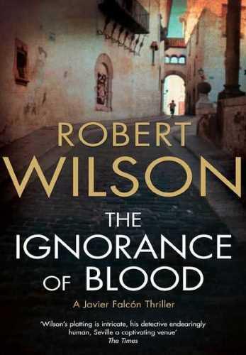 Роберт Уилсон. Кровь слепа