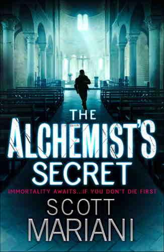 Скотт Мариани. Секрет алхимика